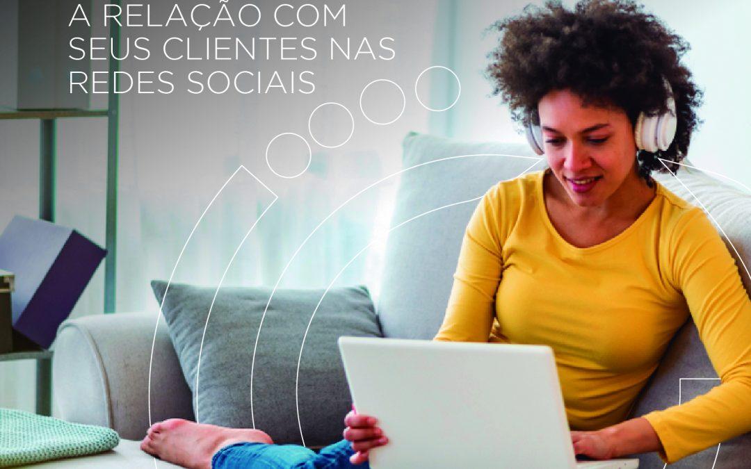 Como melhorar o relacionamento com o cliente nas redes sociais